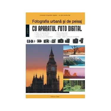 Fotografia urbana si de peisaj
